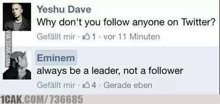 Always Be Leader Not Follower 1cak For Fun Only